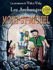 Vick et Vicky - Les Archanges du Mont Saint Michel - Tome 2