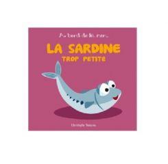 La sardine trop petite